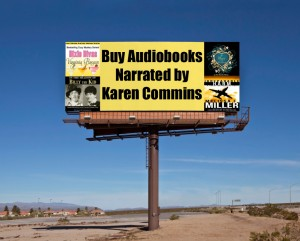 "Billboard with text ""Buy Audiobooks Narrated by Karen Commins"""