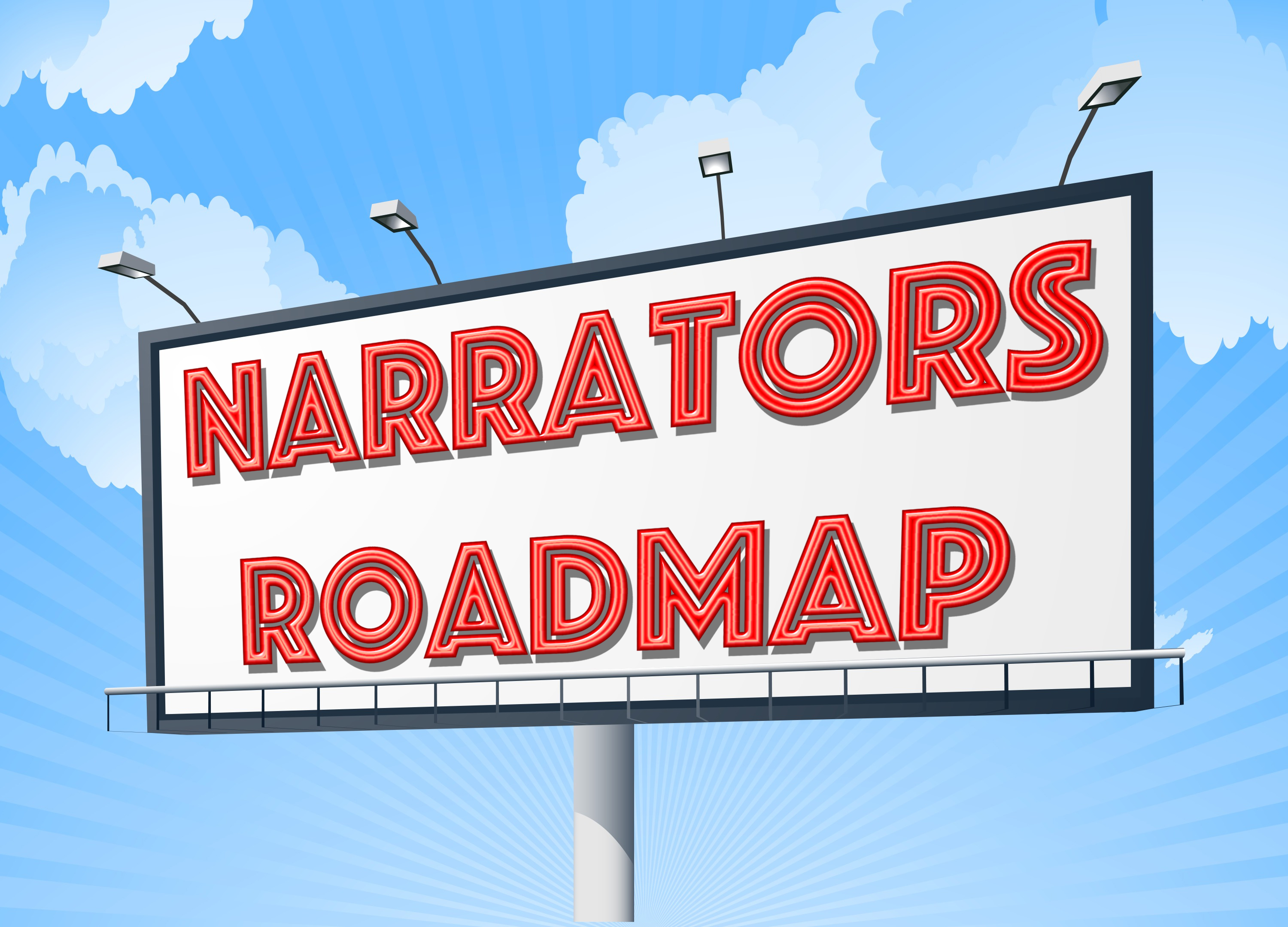 billboard with Narrators Roadmap in letters that look like red neon