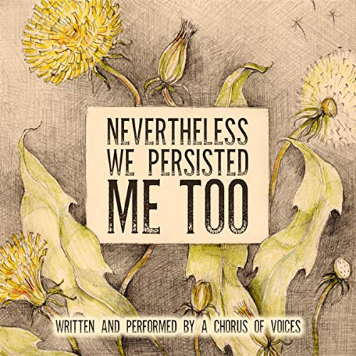 NeverthelessWePersisted MeToo